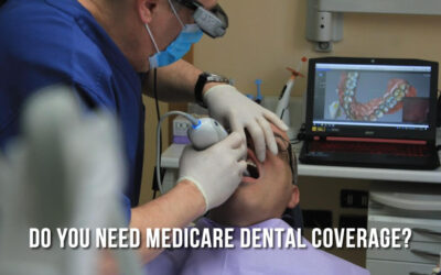 Do You Need Medicare Dental Coverage?